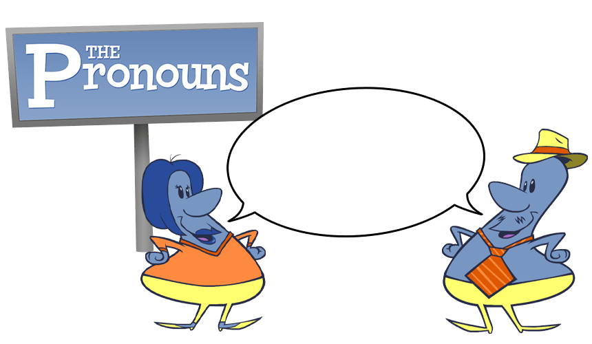 Meet the Pronouns